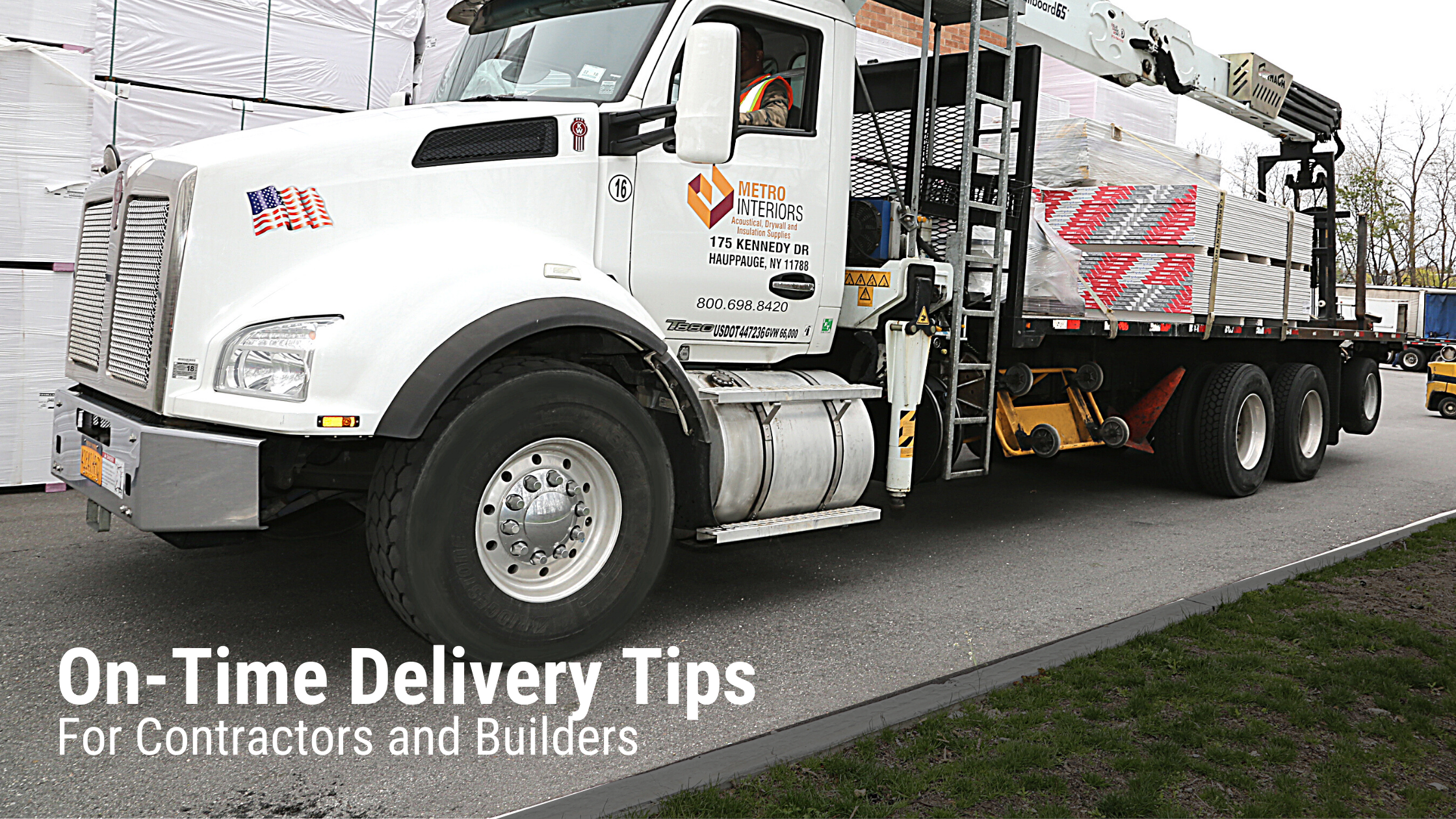 On-Time Delivery Tips for Contractors and Builders
