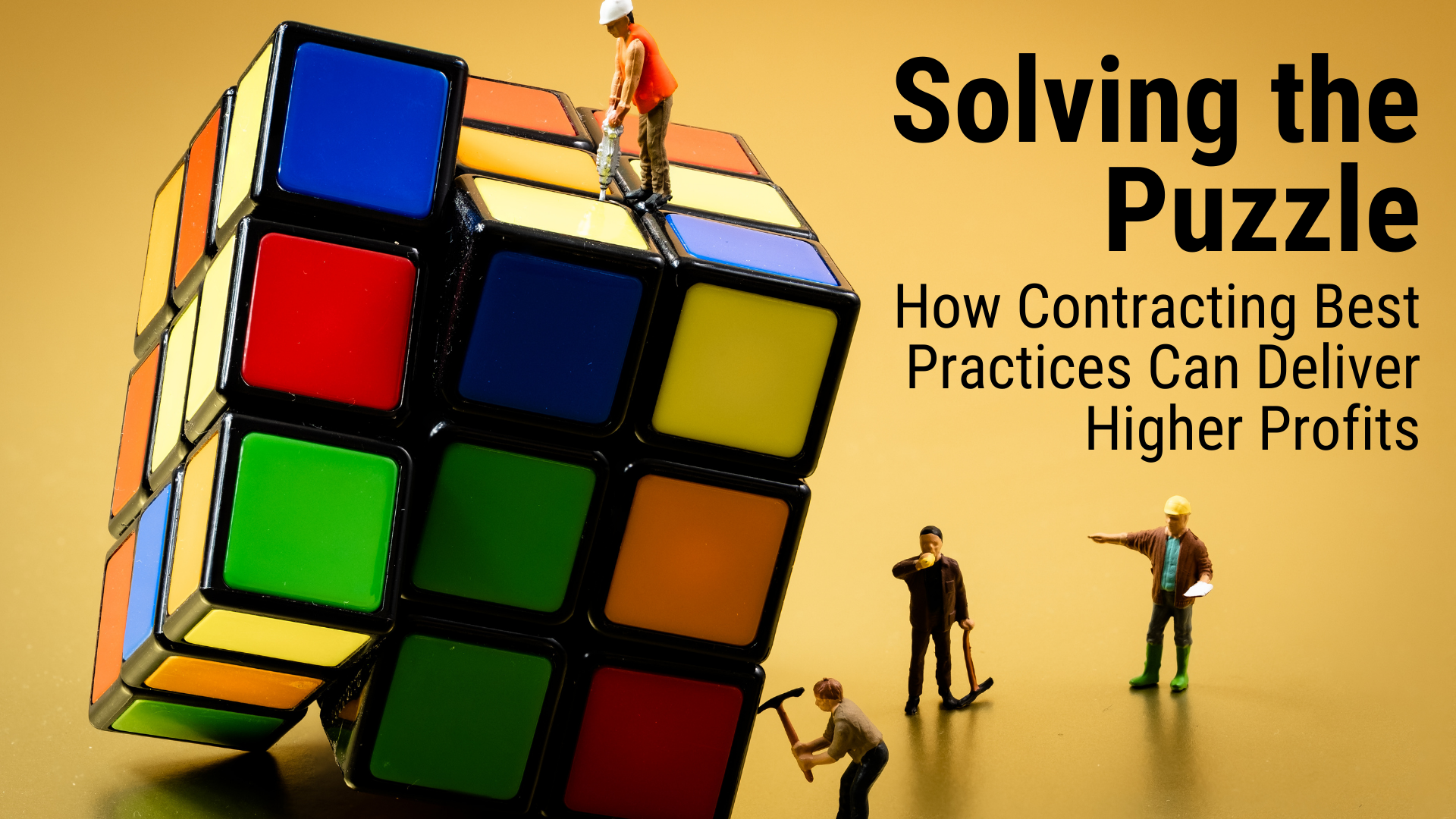 Solving the Puzzle: How Contracting Best Practices Can Deliver Higher Profits