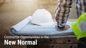 Opportunities for Contractors in the New Normal